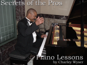 "Charley Wyser ""Secrets of the Pros"" Piano Lessons by Ear"