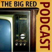 The Big Red Podcast Weekly Pop Culture Podcast at www.bigredpodcast.com