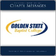 Golden State Baptist College Preaching