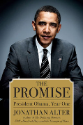 Newsweek's Jonathan Alter on President Obama's 1st Year: 'The Promise'