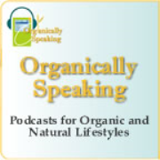 OrganicallySpeaking.org - Holistic Conversations for a Sustainable World