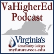 VaHigherEd Podcast:  Episode 11 – Community college provides doorway to career