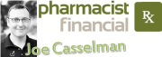 Pharmacy Podcast Episode 47: Pharmacist Financial with Joe Casselman