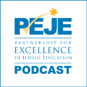 The Partnership for Excellence in Jewish Education (PEJE) Podcast