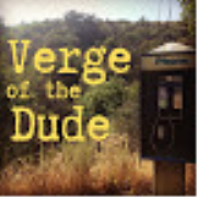 Verge of the Dude: Don't Call it a Comeback