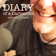 "#161 - Diary of a Cartoonist: ""Stranger in the house..."""
