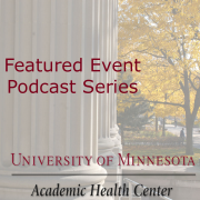 Univ. of MN - AHC Featured Events