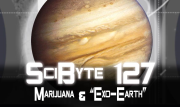 "Marijuana & ""Exo-Earth"" 