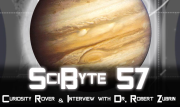 Curiosity Rover & Interview with Dr. Robert Zubrin | SciByte 57