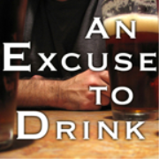An Excuse to Drink