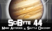 Mining Asteroids & Shuttle Discovery   SciByte 44