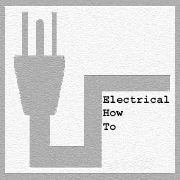 Electrical How To