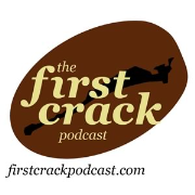 First Crack Podcast with Garrick Van Buren