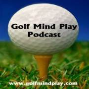 Golf Mind Play: The Importance of Consistency