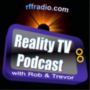 Reality TV Podcast - Survivor Podcast - Amazing Race Podcast - RFF Radio