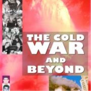 The Cold War And Beyond