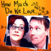 How Much Do We Love...