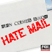Hate Mail from the Alan Colmes Show