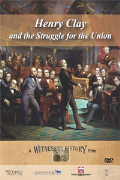HENRY Clay and the Struggle for the Union The Compromise of 1850 to the Civil War
