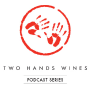 Two Hands Wines: Wine Podcast Series - The Garden Series Experience