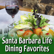 Santa Barbara Life Dining Favorites