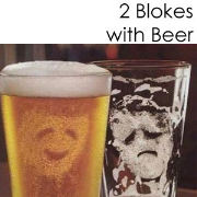 2 Blokes With Beer
