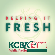 Keeping It Fresh on KCBX with chef/host Charles Myers
