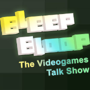 Bleep Bloop: The Videogames Talkshow