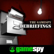 The GameSpy Debriefings