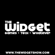The Widget : Games, Tech, Whatever