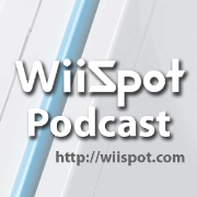 The WiiSpot Podcast » Podcasts