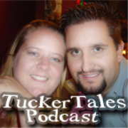 TuckerTales Podcast - A Couplecast recorded by a married couple in Whittier California.