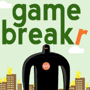 Game Breakr - Video Game Talk You Can Trust
