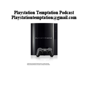 Playstation Temptation Podcast