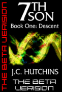 7th Son: Book One - Descent (The Beta Version) - A free audiobook by J.C. Hutchins
