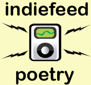 IndieFeed: Performance Poetry