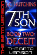 7th Son: Book Two - Deceit (The Beta Version) - A free audiobook by J.C. Hutchins