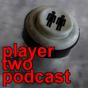 Player Two Podcast