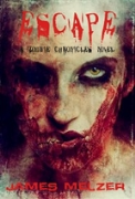 The Zombie Chronicles: Escape - A free audiobook by James Melzer