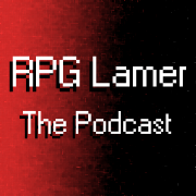 RPG Lamer - Now With Podcast!