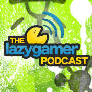 The Lazygamer Podcast