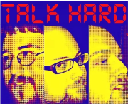 Little Heart Records Presents:  Talk Hard