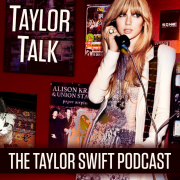 CLUB RED! - Taylor Talk: The Taylor Swift Podcast - Episode 65