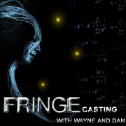 FRiNGEcasting With Wayne And Dan