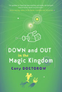 Down and Out in the Magic Kingdom - A free audiobook by Cory Doctorow