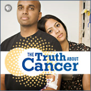 The Truth About Cancer . PBS