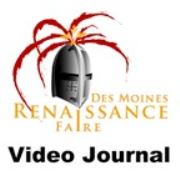 Des Moines Renaissance Faire Video Journal