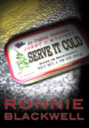 Serve It Cold - A free audiobook by Ronnie Blackwell