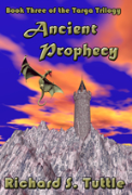 Ancient Prophecy, Book 3 of the Targa Trilogy - A free audiobook by Richard S. Tuttle