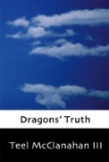 Dragons' Truth - A free audiobook by Teel McClanahan III